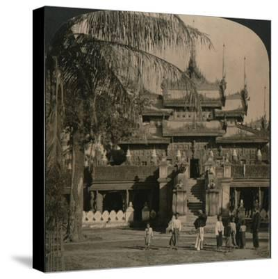 'The Queen's Golden Monastery, a gem of oriental architecture, Mandalay, Burma', 1907-Unknown-Stretched Canvas Print