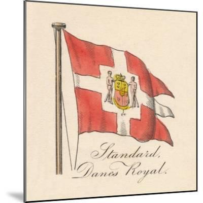 'Standard, Danes Royal', 1838-Unknown-Mounted Giclee Print
