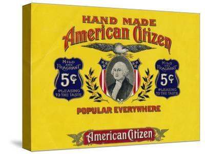 'Hand Made American Citizen', c20th century-Unknown-Stretched Canvas Print
