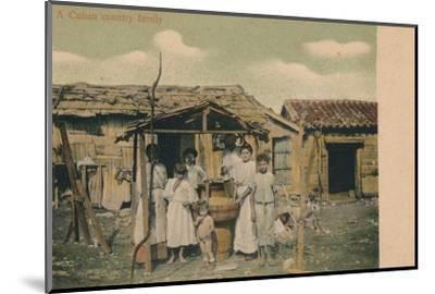 'A Cuban country family', 1908-Unknown-Mounted Photographic Print