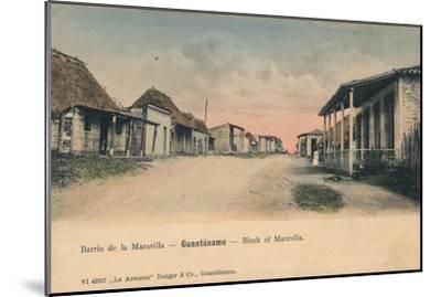 'Guantanamo - Block of Maravilla', c1910-Unknown-Mounted Giclee Print