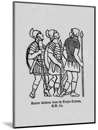 'Roman Soldiers from the Trajan Column A.D. 114', 1910-Unknown-Mounted Giclee Print
