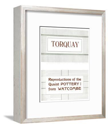 'Torquay - Reproductions of the Quaint Pottery from Watcombe', 1919-Unknown-Framed Giclee Print