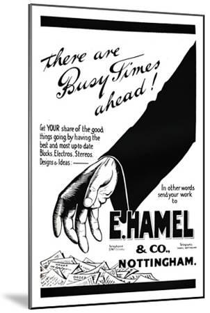 'E. Hamel & Co. advert - There are busy times ahead!', 1919-Unknown-Mounted Giclee Print