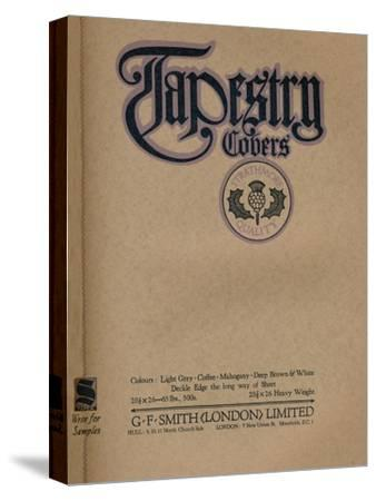 'Tapestry Covers - G. F. Smith (London) Limited advert', 1919-Unknown-Stretched Canvas Print