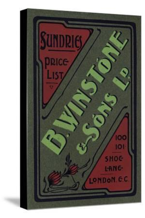 'B. Winstone & Sons Ltd. advertisement', 1907-Unknown-Stretched Canvas Print
