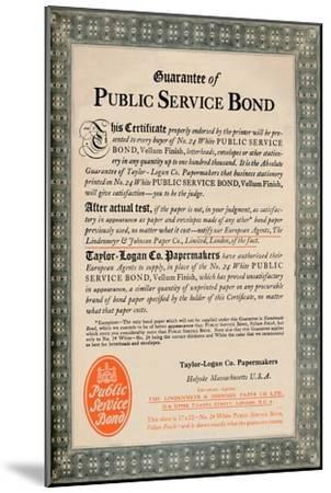 'Guarantee of Public Service Bond - Taylor-Logan Co. Papermakers advert', 1919-Unknown-Mounted Giclee Print