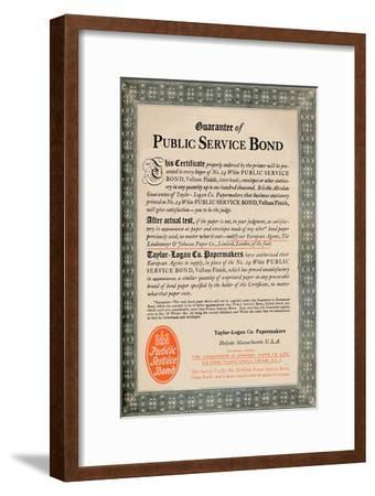'Guarantee of Public Service Bond - Taylor-Logan Co. Papermakers advert', 1919-Unknown-Framed Giclee Print