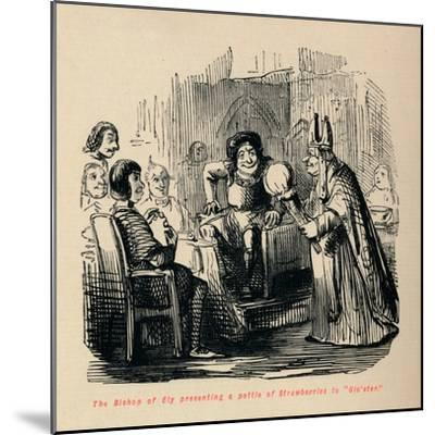 'The Bishop of Ely presenting a pottle of Strawberries to Glo'ster.,-John Leech-Mounted Giclee Print