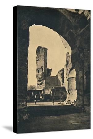 'Roma - Remains of the Baths of Caracalla on the Appian Way', 1910-Unknown-Stretched Canvas Print