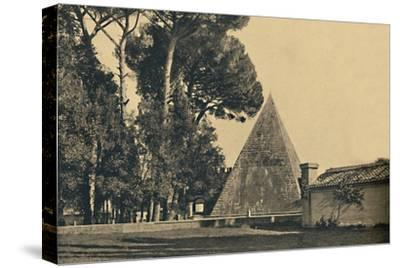 'Roma - Sepulchal pyramid of Caius Caestius - Gate of Saint Paul on the Ostia road', 1910-Unknown-Stretched Canvas Print
