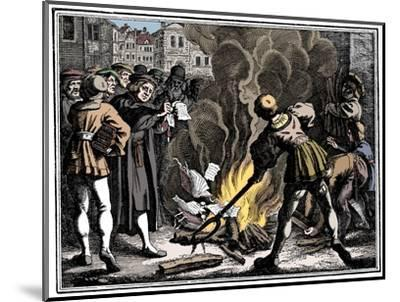 Martin Luther burning the Papal Bull, 1520-Unknown-Mounted Giclee Print