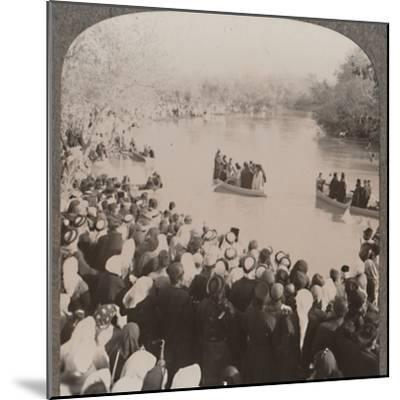'Priests blessing the Jordan', c1900-Unknown-Mounted Photographic Print