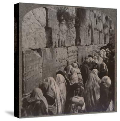 'The Wailing Place of the Jews, Jerusalem', c1900-Unknown-Stretched Canvas Print