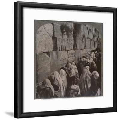 'The Wailing Place of the Jews, Jerusalem', c1900-Unknown-Framed Photographic Print