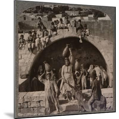 'The Fountain of the Virgin, Nazareth', c1900-Unknown-Mounted Photographic Print