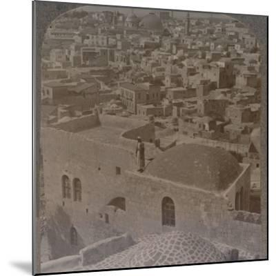 'Moslem quarter of Jerusalem, from the English School', c1900-Unknown-Mounted Photographic Print