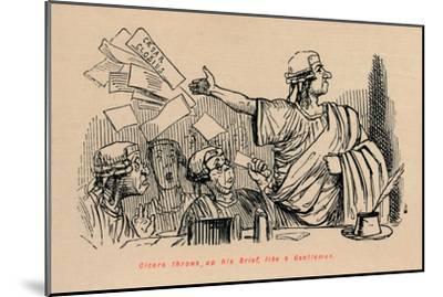'Cicero throws up his Brief, like a Gentleman', 1852-John Leech-Mounted Giclee Print