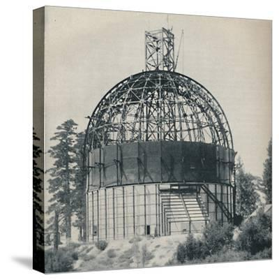 'Skeleton Dome to House an Astronomical Mammoth', c1935-Unknown-Stretched Canvas Print