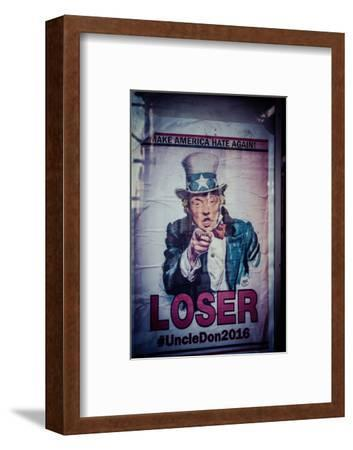 Poster of Donald Trump, Make America hate again, Loser, Uncle Don 2016,  Manhattan, New York, USA-Andrea Lang-Framed Photographic Print