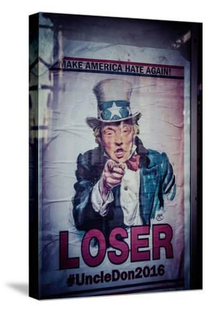 Poster of Donald Trump, Make America hate again, Loser, Uncle Don 2016,  Manhattan, New York, USA-Andrea Lang-Stretched Canvas Print