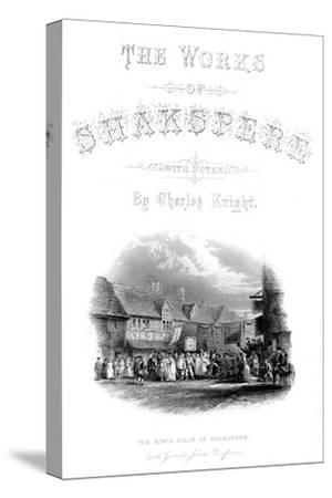 'The Works of Shakspere - The Birth-Place of Shakspere (with Garic's Jubilee Procession)', c1870-Unknown-Stretched Canvas Print