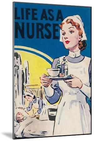 'Life as a Nurse', 1940-Unknown-Mounted Giclee Print