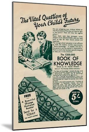 'The Vital Question of your Child's Future - The Book of Knowledge', 1935-Unknown-Mounted Giclee Print