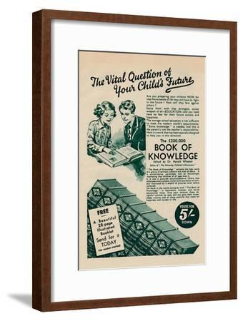 'The Vital Question of your Child's Future - The Book of Knowledge', 1935-Unknown-Framed Giclee Print