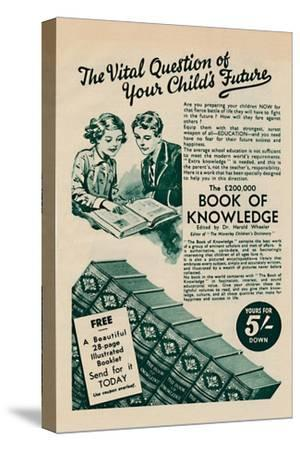 'The Vital Question of your Child's Future - The Book of Knowledge', 1935-Unknown-Stretched Canvas Print