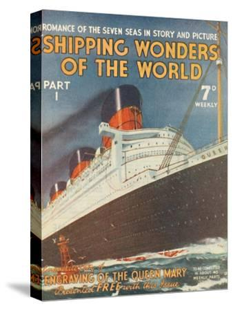 'Shipping Wonders of the World Part I advertisement', 1935-Unknown-Stretched Canvas Print