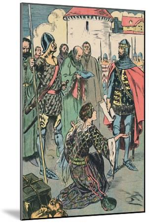 'Queen Philippa Pleads for the Men of Calais', c1907-Unknown-Mounted Giclee Print