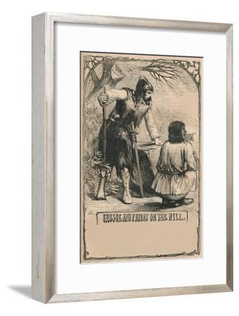 'Crusoe and Friday On The Hill', c1870-Unknown-Framed Giclee Print