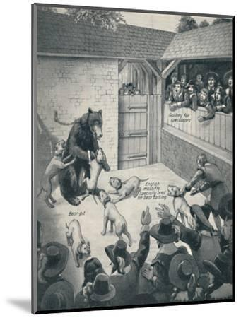 'Bear-Baiting in a Stuart Bear Pit', c1934-Unknown-Mounted Giclee Print