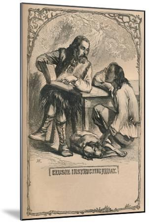 'Crusoe Instructing Friday', c1870-Unknown-Mounted Giclee Print