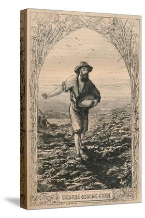 'Crusoe Sowing Corn', c1870-Unknown-Stretched Canvas Print