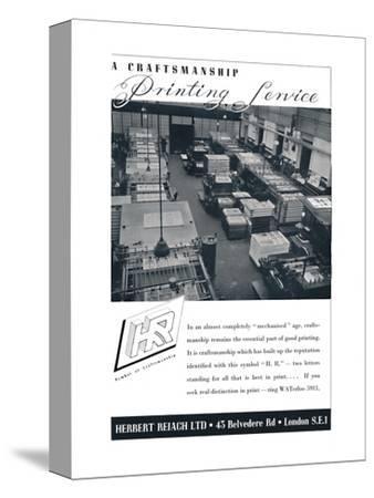 'A Craftsmanship Printing Service - Herbert Reiach Ltd', 1939-Unknown-Stretched Canvas Print