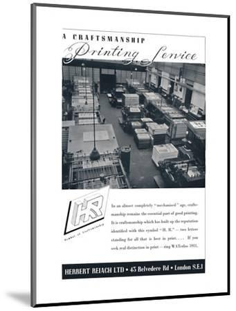 'A Craftsmanship Printing Service - Herbert Reiach Ltd', 1939-Unknown-Mounted Photographic Print