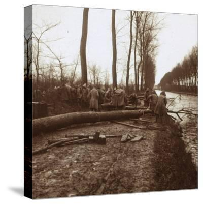 Felling trees, Noyon, northern France, c1914-c1918-Unknown-Stretched Canvas Print