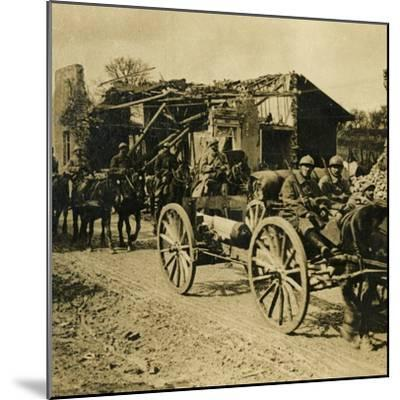 Artillery passing through Beauzée, northern France, c1914-c1918-Unknown-Mounted Photographic Print