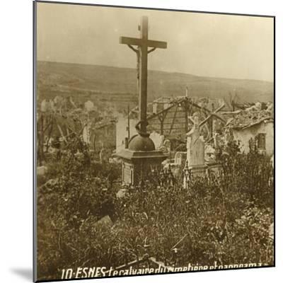 Calvary at the cemetery of Esnes, northern France, c1914-c1918-Unknown-Mounted Photographic Print