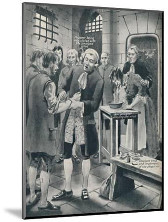 'Giving Prisoners the Smallpox in Gaol', late 18th century, (c1934)-Unknown-Mounted Giclee Print