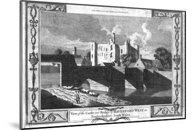 'View of the Castle and Bridge of Haverford West in Pembrokeshire.', late 18th century-Unknown-Mounted Giclee Print