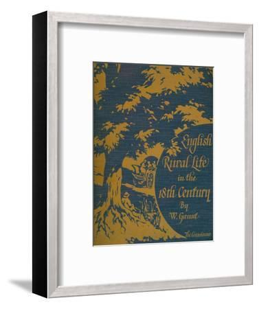 'English Rural Life in the 18th Century', front cover, 1925-Unknown-Framed Giclee Print