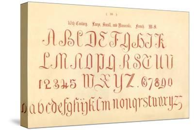 '16th Century. Large, Small and Numerals. French. MS.', 1862-Unknown-Stretched Canvas Print