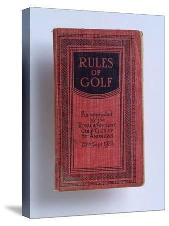 The Rules of Golf, 1920-Unknown-Stretched Canvas Print