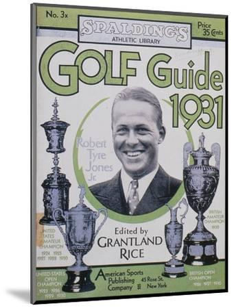 Golf Guide 1931, featuring Bobby Jones, American, 1931-Unknown-Mounted Giclee Print