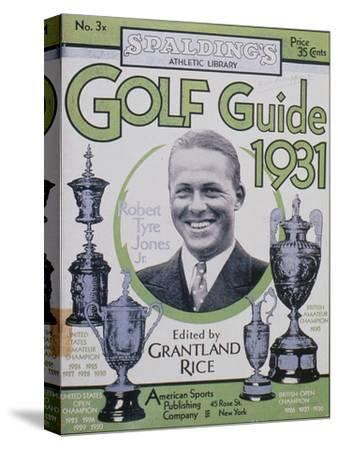 Golf Guide 1931, featuring Bobby Jones, American, 1931-Unknown-Stretched Canvas Print