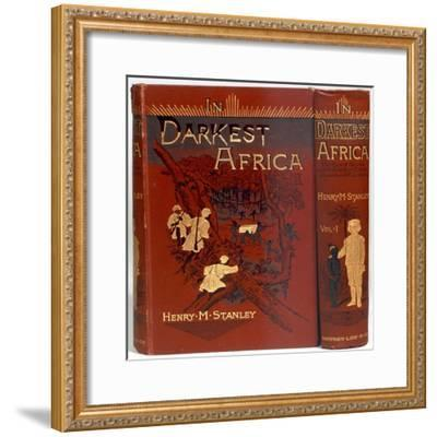 Cover of In Darkest Africa, by Henry Morton Stanley, 1890-Unknown-Framed Giclee Print