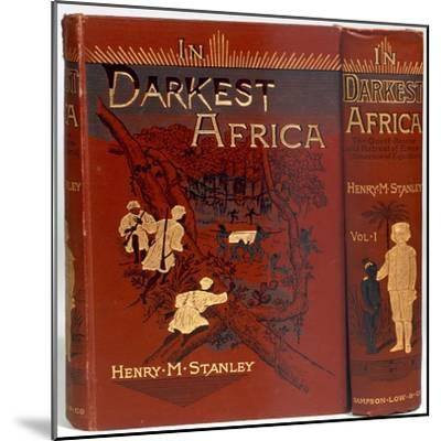 Cover of In Darkest Africa, by Henry Morton Stanley, 1890-Unknown-Mounted Giclee Print